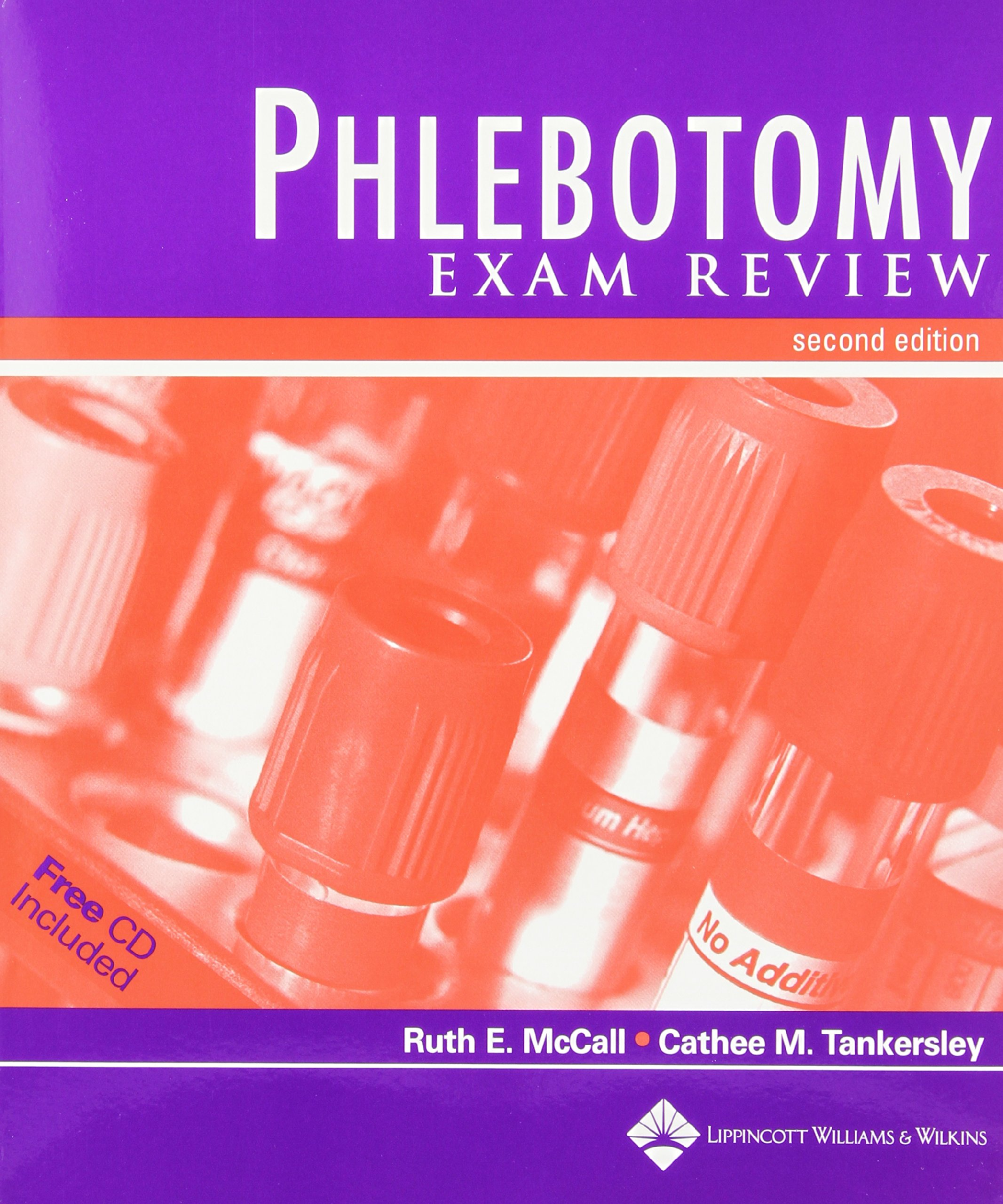 Phlebotomy Essentials Phlebotomy Exam Review Ruth E Mccall