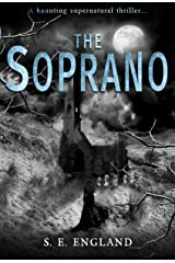 The Soprano: A Haunting Supernatural Thriller Kindle Edition