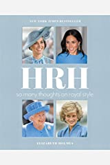HRH: So Many Thoughts on Royal Style (English Edition) Edición Kindle