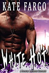 White Hot (A Patrick & Steeves Suspense Book 2) Kindle Edition