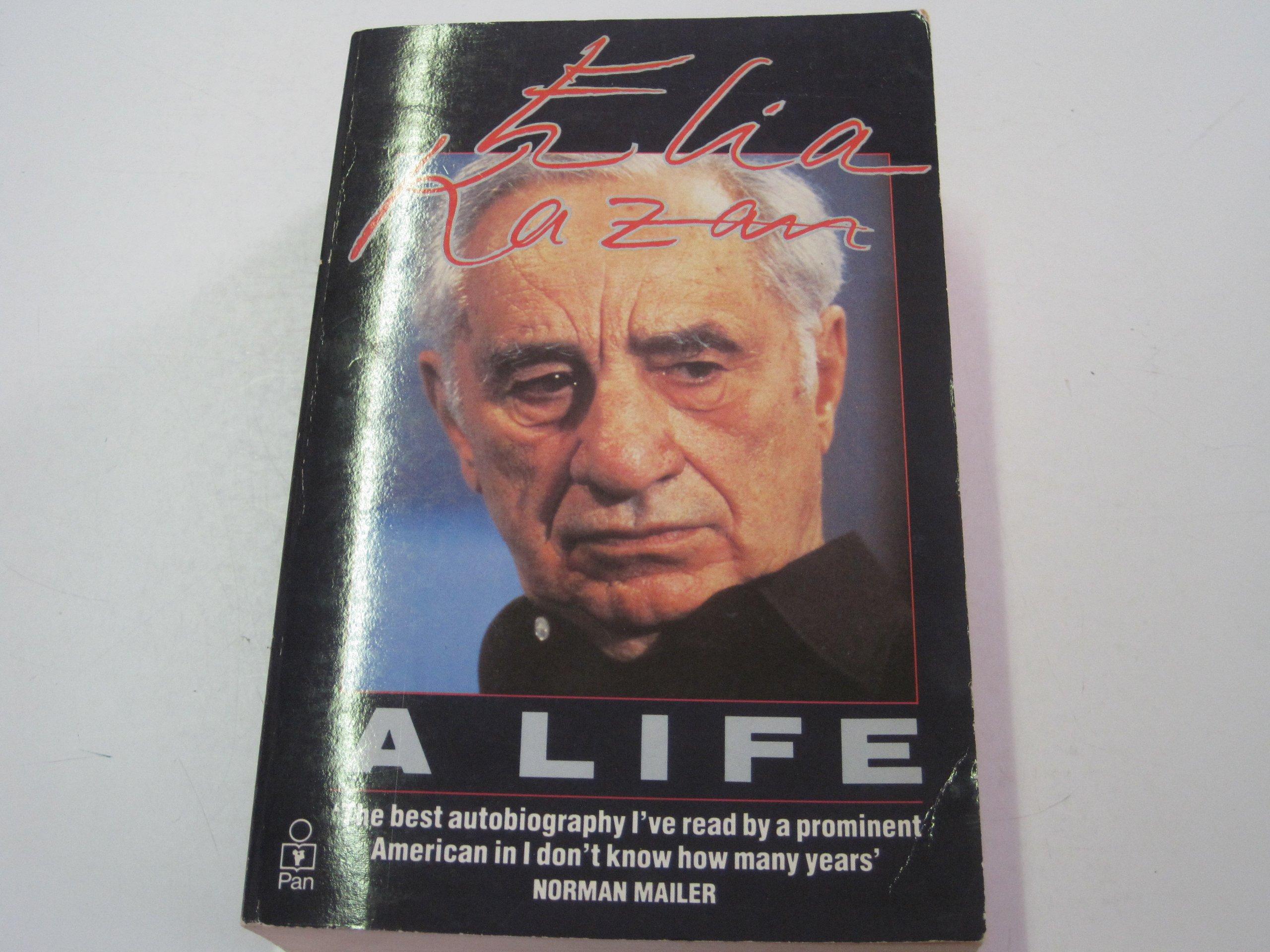 Read Elia Kazan A Life By Elia Kazan