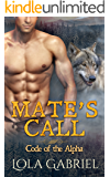 Mate's Call (Code of the Alpha)