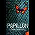 Papillon (Harper Perennial Modern Classics)
