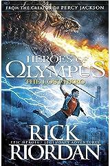 Heroes of Olympus: The Lost Hero (Heroes Of Olympus Series Book 1) Kindle Edition