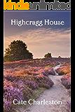 Highcragg House