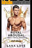 Royal Arousal: A BBW & Royal Romance (Short & Steamy Book 2)