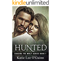 Hunted: A Dark Paranormal Romance: Book 1 in the Chasing the Wolf Series