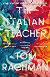The Italian Teacher: The Costa Award Shortlisted Novel (English Edition)