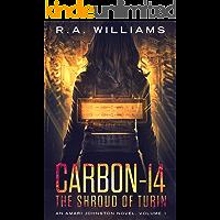 Carbon-14: The Shroud of Turin (An Amari Johnston Novel Book 1)