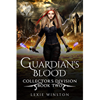 Guardian's Blood (Collectors Division Book 2) (English Edition)