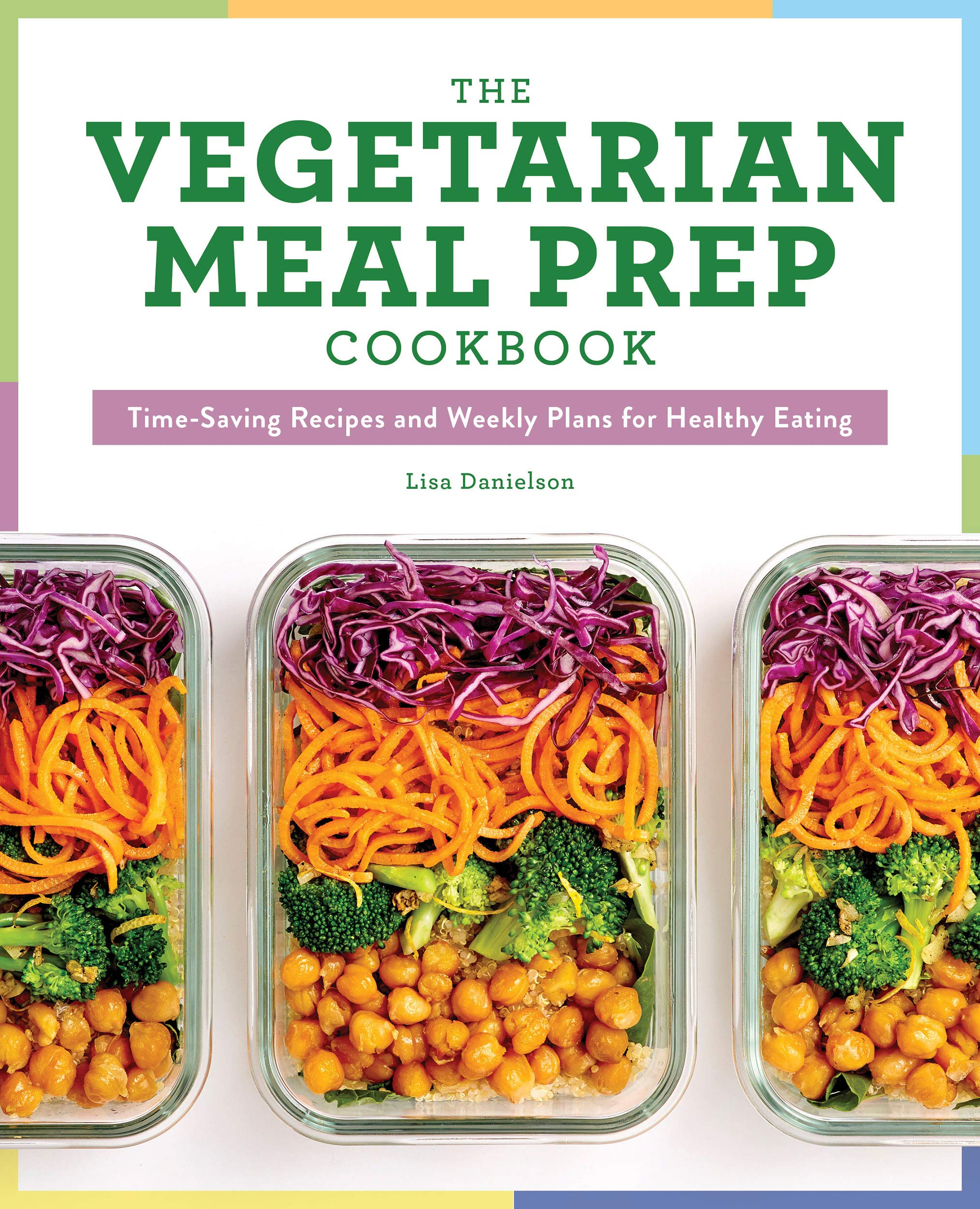 Goede The Vegetarian Meal Prep Cookbook: Time-Saving Recipes and Weekly SL-86