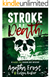 Stroke of Death (Scarlet Cove Seaside Cozy Mystery Book 3) (English Edition)