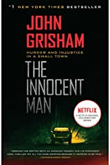 The Innocent Man: Murder and Injustice in a Small Town Kindle Edition