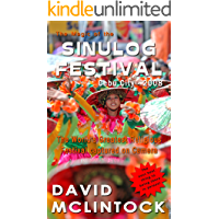 The Magic of the SINULOG FESTIVAL Cebu City - 2008: The next best thing to being there in person! book cover