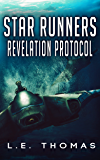 Star Runners: Revelation Protocol (Book 2) (Star Runners Universe)