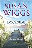 Dockside: A Romance Novel (The Lakeshore Chronicles)