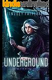 Underground (Kat Dubois Chronicles Book 3) (English Edition)