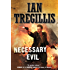 Necessary Evil (Milkweed Book 3)