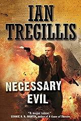 Necessary Evil (Milkweed Book 3) Kindle Edition