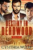 Destiny in Deadwood: Boxset