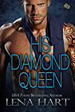 His Diamond Queen (Queen Quartette Book 4)