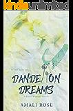 Dandelion Dreams (Fleurs d'Amour  Book 2)
