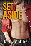 Set Aside: Second Chance Series Book 2: Second Chance Series