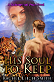 His Soul To Keep (Redemption's Price Book 2)
