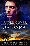 Under Cover Of Dark (Under The Law)