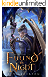 Found in Night (The Dragori Series Book 2)