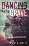 DANCING ON THE GRAVE: a standalone crime thriller