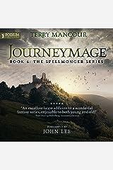 Journeymage: The Spellmonger Series, Book 6