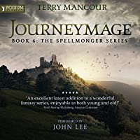 Journeymage: The Spellmonger Series, Book 6