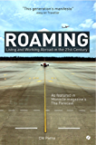 Roaming: Living and Working Abroad in the 21st Century (English Edition)