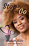 Stop and Go (Lesbian Light Reads Book 11)
