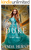 Faith and Her Devoted Duke (The Revelstoke Legacy Book 1)