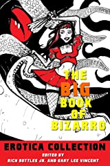 The Big Book of Bizarro Erotica Collection Kindle Edition