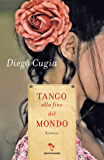 Tango alla fine del mondo (Omnibus)