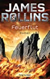 Feuerflut: SIGMA Force - Thriller