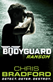 Bodyguard: Ransom (Book 2)