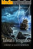 Talwan's Vengeance (Turn of the Tides Book 1)