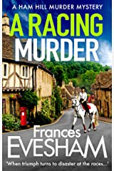 A Racing Murder (The Ham Hill Murder Mysteries Book 2) Kindle Edition