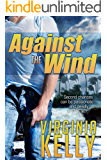 Against the Wind (Florida Sands Romantic Suspense Book 1)