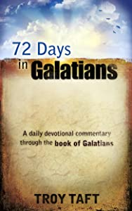 72 Days in Galatians