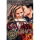Saving Grace (Jackson Hole Firefighter Romance Book 3)