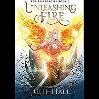 Unleashing Fire (Fallen Legacies Book 3) (English Edition)