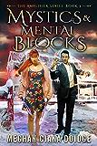 Mystics and Mental Blocks (Amplifier Book 3)