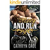 Take the Honey and Run: Sweet & Dirty BBW MC Romance, Book #6 (Sweet & Dirty BBW MC Romance Series)