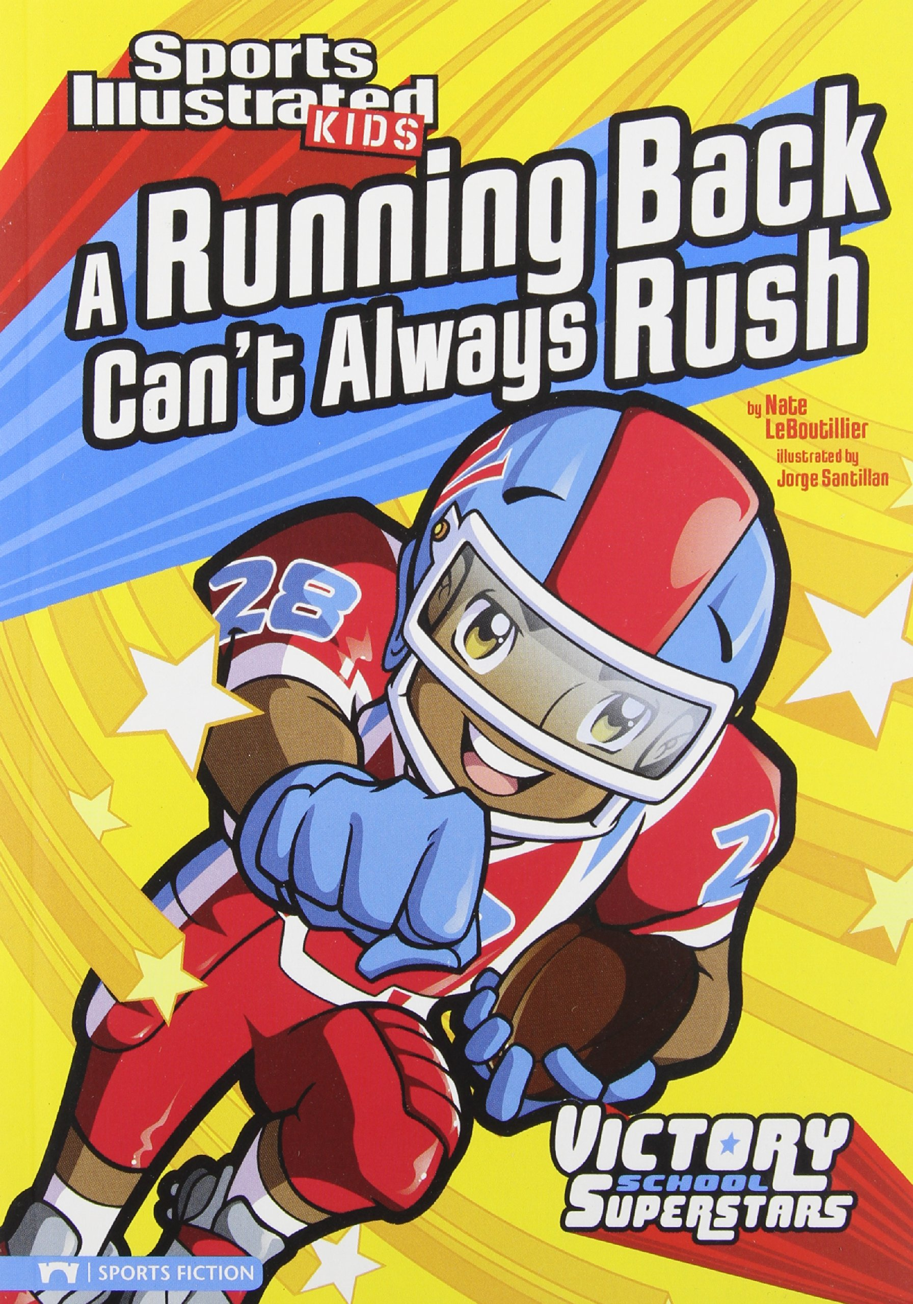 Download A Running Back Can't Always Rush (Sports Illustrated Kids Victory School Superstars) PDF