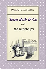 Tessa Beth & Co. and the Buttercups (Sugarplum Recipes Book 3) Kindle Edition